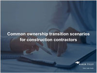 Common ownership transition scenarios for construction contractors