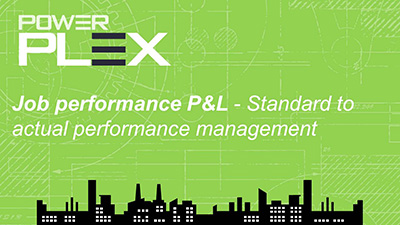 Job performance P&L - Standard to actual performance management