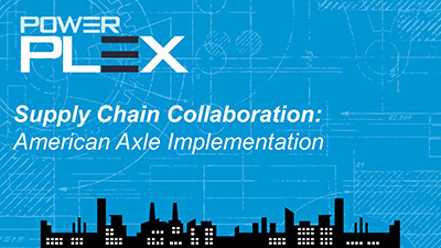 Supply Chain Collaboration: American Axle Implementation
